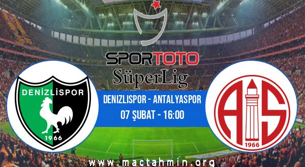 Denizlispor - Antalyaspor İddaa Analizi ve Tahmini 07 Şubat 2021