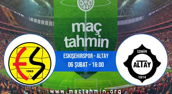 Eskişehirspor - Altay İddaa Analizi ve Tahmini 06 Şubat 2021