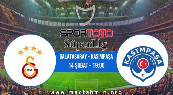 Galatasaray - Kasımpaşa İddaa Analizi ve Tahmini 14 Şubat 2021