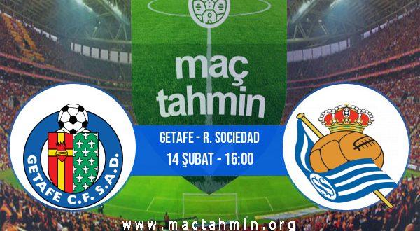 Getafe - R. Sociedad İddaa Analizi ve Tahmini 14 Şubat 2021