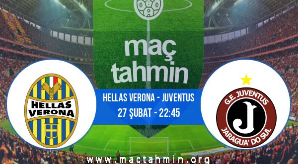 Hellas Verona - Juventus İddaa Analizi ve Tahmini 27 Şubat 2021