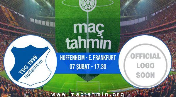 Hoffenheim - E. Frankfurt İddaa Analizi ve Tahmini 07 Şubat 2021