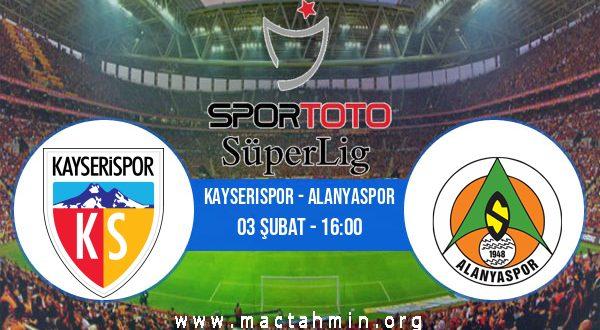 Kayserispor - Alanyaspor İddaa Analizi ve Tahmini 03 Şubat 2021
