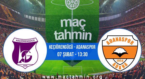 Keçiörengücü - Adanaspor İddaa Analizi ve Tahmini 07 Şubat 2021