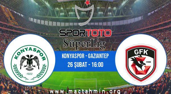 Konyaspor - Gaziantep İddaa Analizi ve Tahmini 26 Şubat 2021