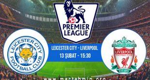 Leicester City - Liverpool İddaa Analizi ve Tahmini 13 Şubat 2021