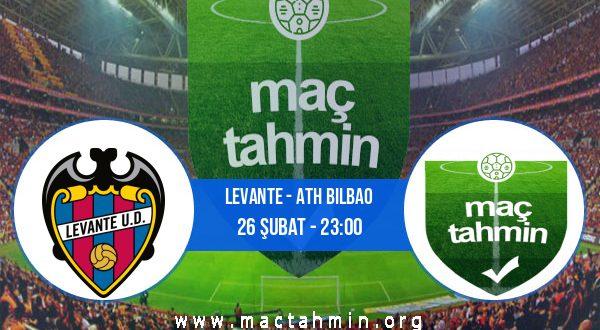 Levante - Ath Bilbao İddaa Analizi ve Tahmini 26 Şubat 2021