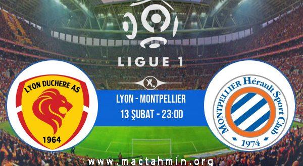 Lyon - Montpellier İddaa Analizi ve Tahmini 13 Şubat 2021
