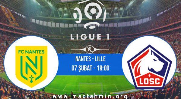 Nantes - Lille İddaa Analizi ve Tahmini 07 Şubat 2021