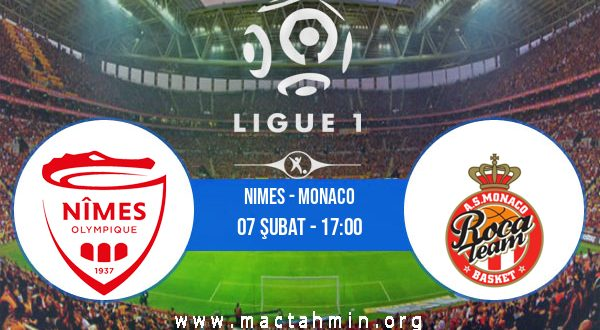 Nimes - Monaco İddaa Analizi ve Tahmini 07 Şubat 2021