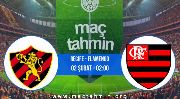 Recife - Flamengo İddaa Analizi ve Tahmini 02 Şubat 2021
