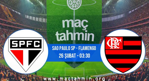 Sao Paulo SP - Flamengo İddaa Analizi ve Tahmini 26 Şubat 2021