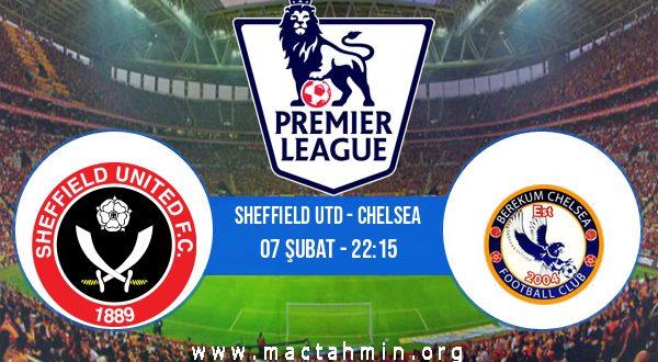 Sheffield Utd - Chelsea İddaa Analizi ve Tahmini 07 Şubat 2021