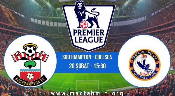 Southampton - Chelsea İddaa Analizi ve Tahmini 20 Şubat 2021