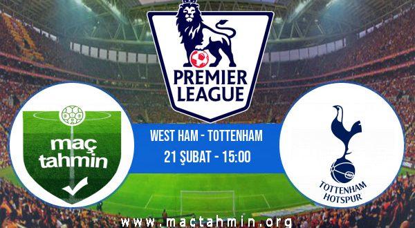 West Ham - Tottenham İddaa Analizi ve Tahmini 21 Şubat 2021