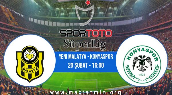 Yeni Malatya - Konyaspor İddaa Analizi ve Tahmini 20 Şubat 2021