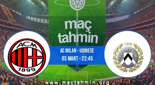 AC Milan - Udinese İddaa Analizi ve Tahmini 03 Mart 2021