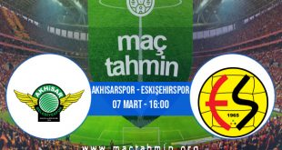 Akhisarspor - Eskişehirspor İddaa Analizi ve Tahmini 07 Mart 2021