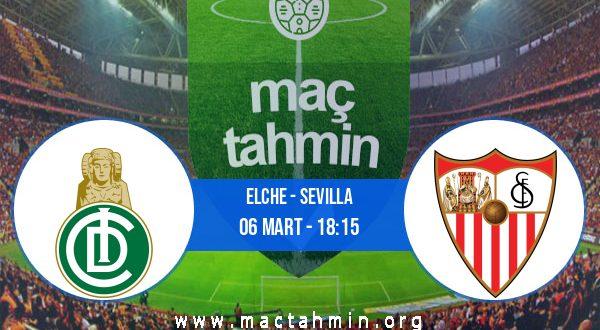 Elche - Sevilla İddaa Analizi ve Tahmini 06 Mart 2021