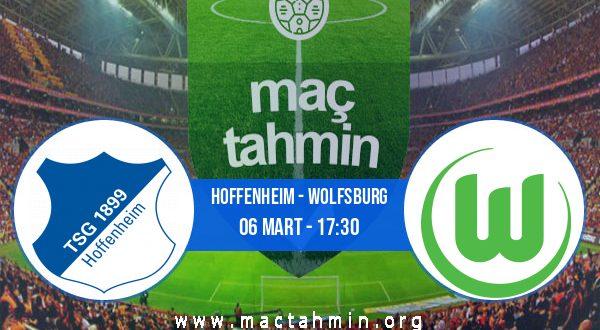 Hoffenheim - Wolfsburg İddaa Analizi ve Tahmini 06 Mart 2021