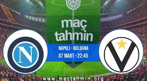 Napoli - Bologna İddaa Analizi ve Tahmini 07 Mart 2021
