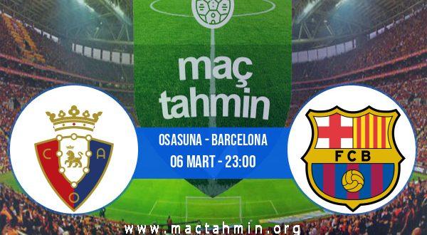Osasuna - Barcelona İddaa Analizi ve Tahmini 06 Mart 2021
