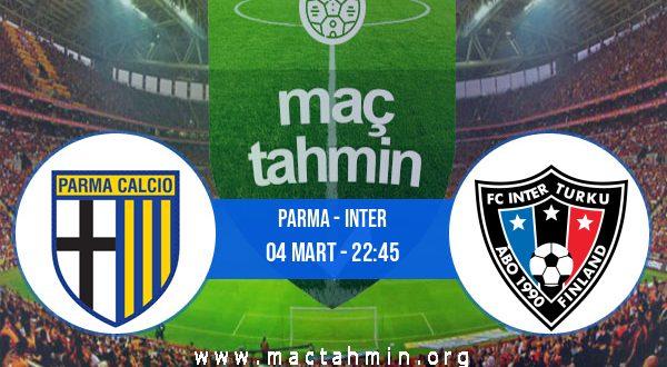 Parma - Inter İddaa Analizi ve Tahmini 04 Mart 2021