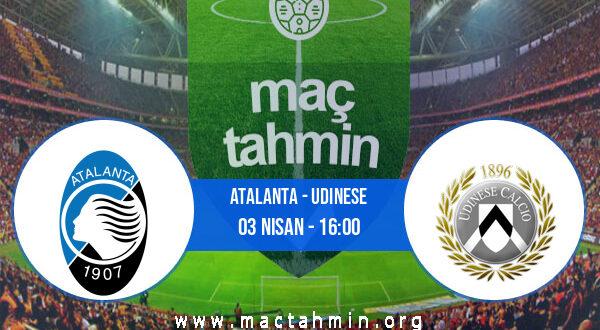 Atalanta - Udinese İddaa Analizi ve Tahmini 03 Nisan 2021