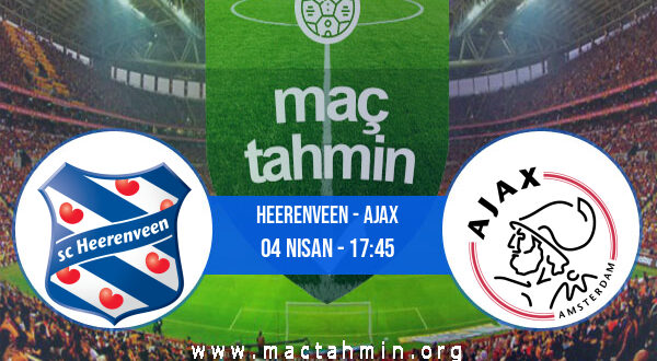 Heerenveen - Ajax İddaa Analizi ve Tahmini 04 Nisan 2021