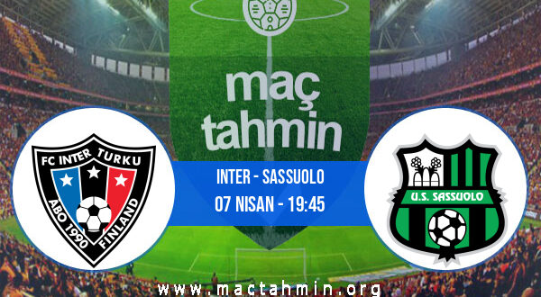 Inter - Sassuolo İddaa Analizi ve Tahmini 07 Nisan 2021