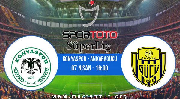 Konyaspor - Ankaragücü İddaa Analizi ve Tahmini 07 Nisan 2021