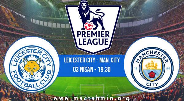 Leicester City - Man. City İddaa Analizi ve Tahmini 03 Nisan 2021