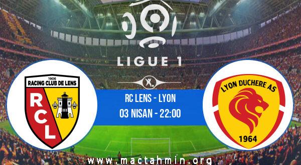 RC Lens - Lyon İddaa Analizi ve Tahmini 03 Nisan 2021