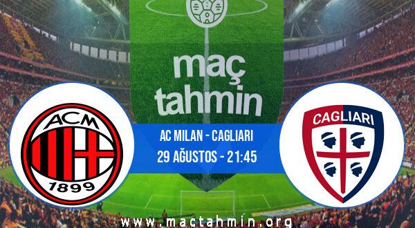 AC Milan - Cagliari İddaa Analizi ve Tahmini 29 Ağustos 2021