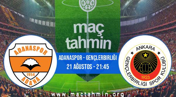 Adanaspor - Gençlerbirliği İddaa Analizi ve Tahmini 21 Ağustos 2021