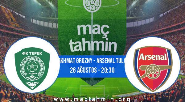 Akhmat Grozny - Arsenal Tula İddaa Analizi ve Tahmini 26 Ağustos 2021