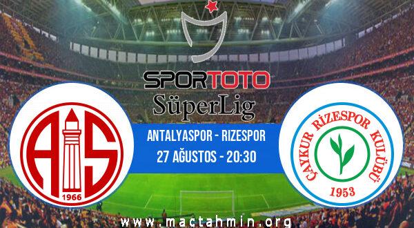 Antalyaspor - Rizespor İddaa Analizi ve Tahmini 27 Ağustos 2021