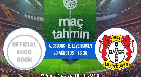 Augsburg - B. Leverkusen İddaa Analizi ve Tahmini 28 Ağustos 2021
