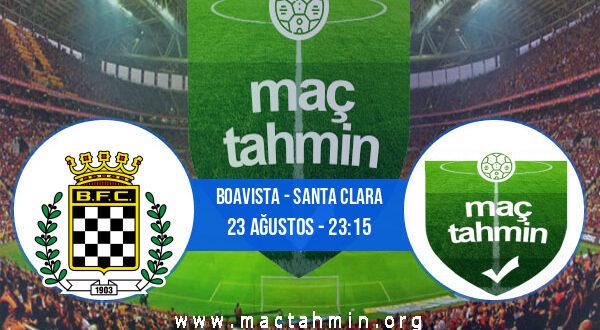 Boavista - Santa Clara İddaa Analizi ve Tahmini 23 Ağustos 2021