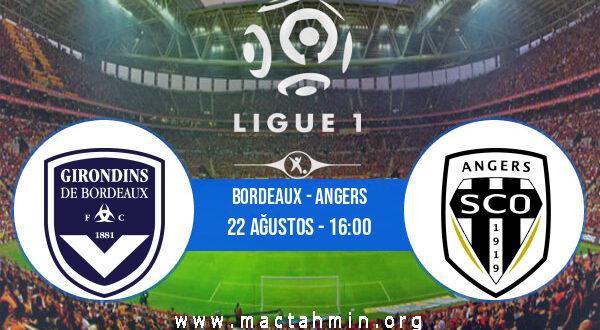 Bordeaux - Angers İddaa Analizi ve Tahmini 22 Ağustos 2021