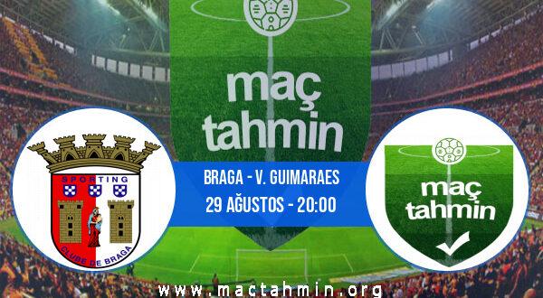Braga - V. Guimaraes İddaa Analizi ve Tahmini 29 Ağustos 2021