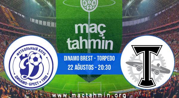 Dinamo Brest - Torpedo İddaa Analizi ve Tahmini 22 Ağustos 2021