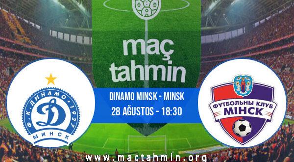 Dinamo Minsk - Minsk İddaa Analizi ve Tahmini 28 Ağustos 2021