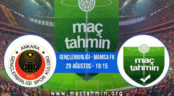 Gençlerbirliği - Manisa FK İddaa Analizi ve Tahmini 29 Ağustos 2021