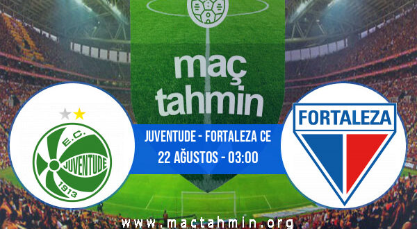 Juventude - Fortaleza CE İddaa Analizi ve Tahmini 22 Ağustos 2021