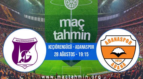 Keçiörengücü - Adanaspor İddaa Analizi ve Tahmini 28 Ağustos 2021