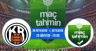 KR Reykjavik - L. Reykjavik İddaa Analizi ve Tahmini 29 Ağustos 2021
