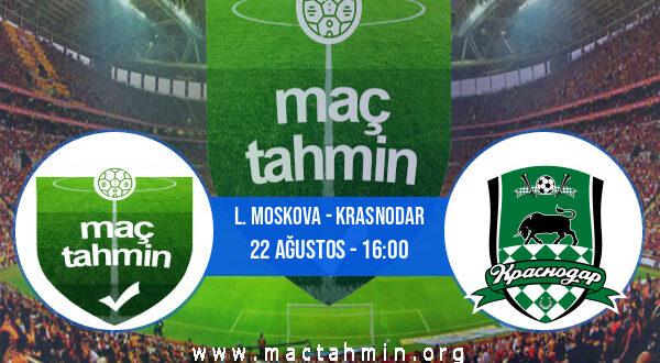 L. Moskova - Krasnodar İddaa Analizi ve Tahmini 22 Ağustos 2021