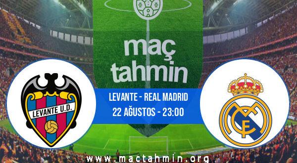 Levante - Real Madrid İddaa Analizi ve Tahmini 22 Ağustos 2021