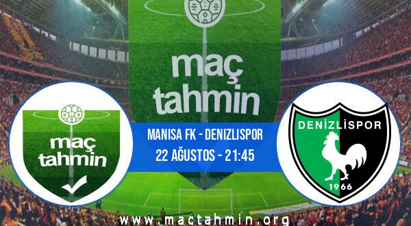 Manisa FK - Denizlispor İddaa Analizi ve Tahmini 22 Ağustos 2021